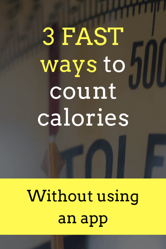 How to Count Calories Without an App (3 Fast Methods)