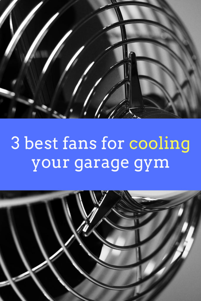 3 best fans for cooling your garage gym explained
