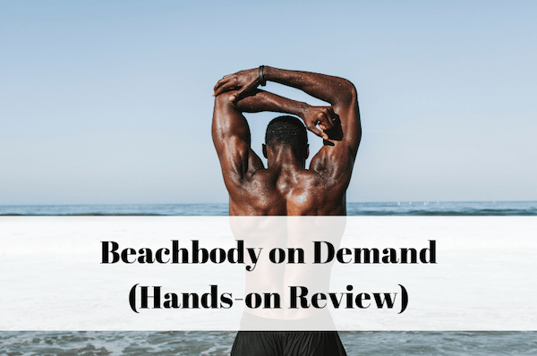 Beachbody on demand honest review
