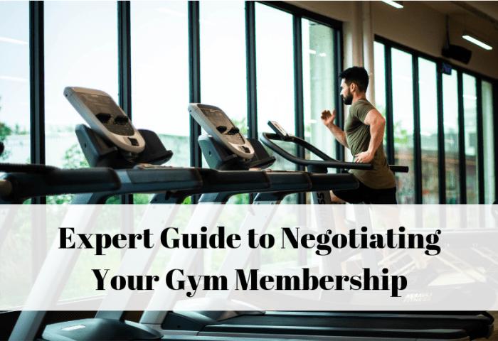 Negotiate your gym membership
