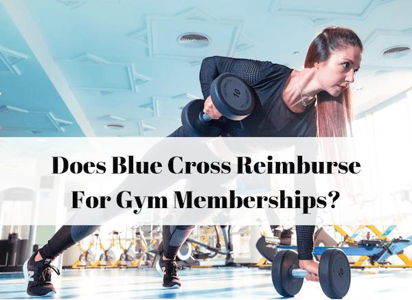 Blue Cross Gym Reimbursement