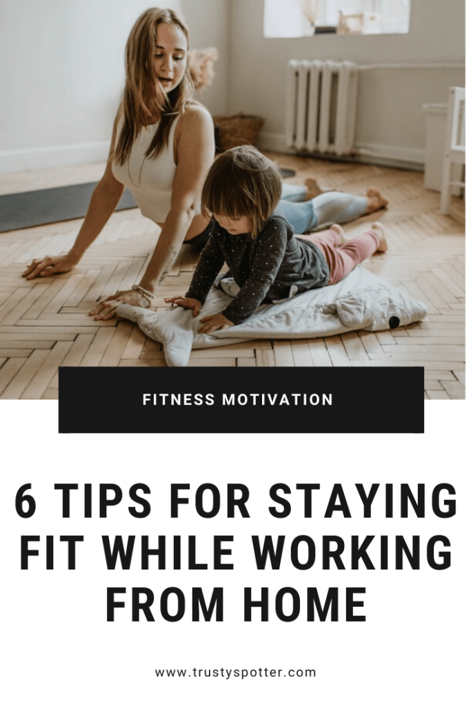 6 tips for staying fit while working from home (from someone who's done it for 5+ years)