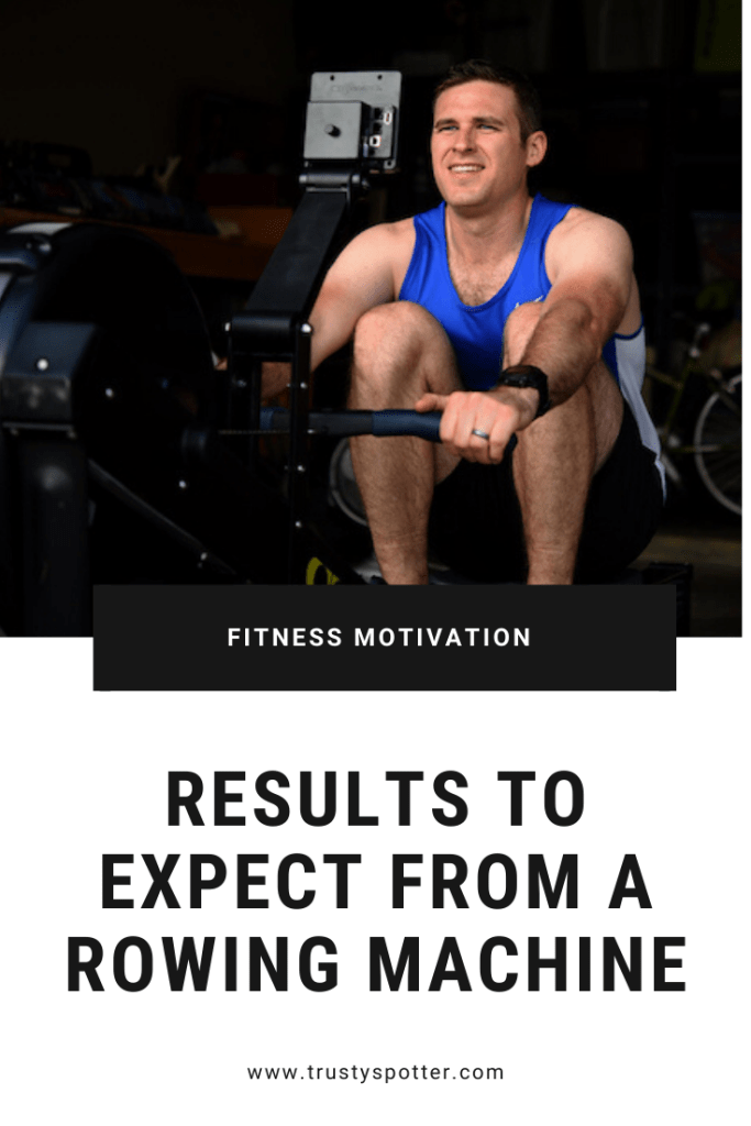 Here are the results you can expect from regularly using a rowing machine