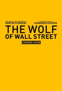 Poster for 2014 Oscars hopeful The Wolf of Wall Street