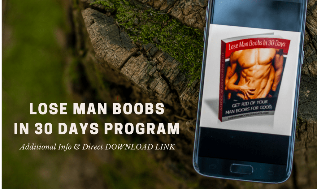 Lose Man Boobs in 30 Days PDF download link.