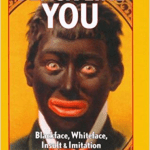 Blackface in the Spotlight, Again