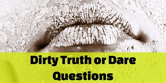 Sexual truth or dare questions simply