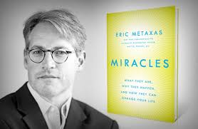 Eric Metaxes Miracles