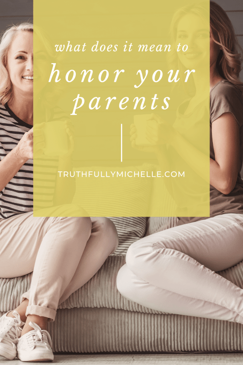 what does it mean to honor your parents, how to honor your parents, what does it mean to honour your parents, honour your parents meaning, honour your parents in the Lord, how to honour your parents