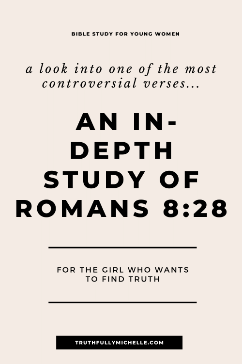 Best Bible Study for Young Women, Best Bible Study on Romans 8:28, Bible Study Discussion Questions Romans 8, Bible Study for Women, Bible Study for Young Adults, Bible Study Romans 8:28, Book of Romans Bible Study, Devotion on Romans 8:28, Devotional Romans 8:28, Free Bible Study for Young Women, Free Romans Bible Study, Romans 8 Bible Study, Romans 8 Devotion, Romans 8:28 Bible Study, Romans 8:28 Devotion, Romans Bible Study Free, Romans Bible Study Guide, Romans Bible Study Notes, Romans Bible Study Questions, Romans Devotional