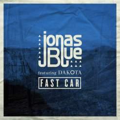 FAST CAR BY JONAS BLUE (FT. DAKOTA)