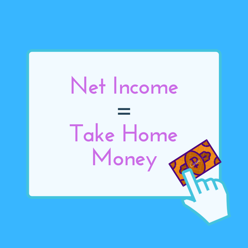 net income is the net take home pay