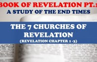 BOOK OF REVELATION STUDY (PT. 1) 7 CHURCHES OF REVELATION