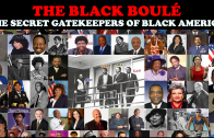 THE BLACK BOULE: The Secret Gatekeepers of Black America