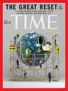 Time Magazine devotes a whole issue to the Great Reset