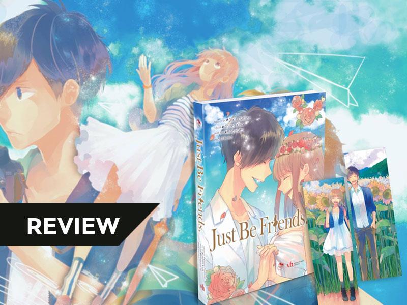 【REVIEW】Chuyện tình trong thế giới Light Novel – Phần 2: [ Just be Friends]