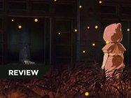 【REVIEW】[Mộ Đom Đóm] - Khúc bi tráng ca của nỗi đau, nỗi sợ hãi và kinh hoàng của chiến tranh (Phần 2)