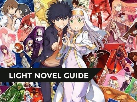 【LIGHT NOVEL GUIDE】Quý I / 2O2O – Tổng hợp những Light Novel đáng mua trong Mùa xuân!