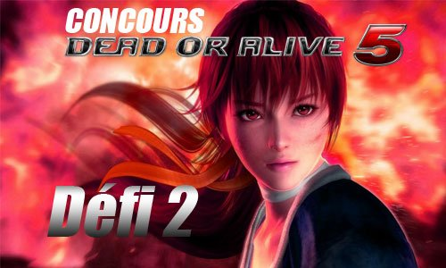 concours dead or alive defi2