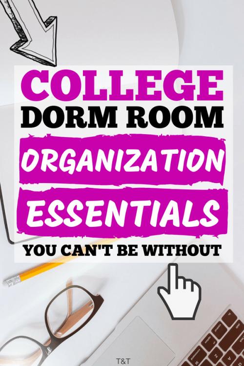 15 Genius Ideas For College Dorm Room Organization Essentials