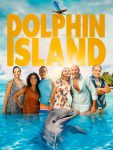 Dolphin Island Movie Review and Giveaway