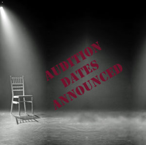 Audition Dates Announced