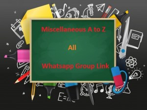 Miscellaneous A to Z All Whatsapp Group Link