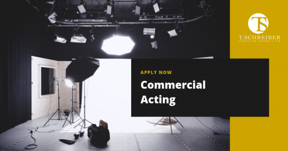 Commercial Acting Class & Casting | T  Schreiber Studio & Theatre
