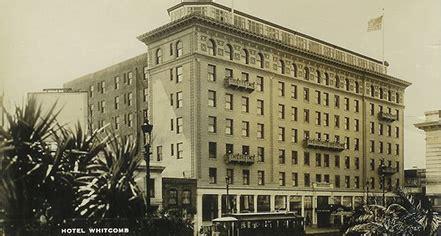 hotel history san francisco california hotel whitcomb