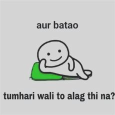 attention quotes in hindi schi me alag thi friends quotes girly quotes quotes