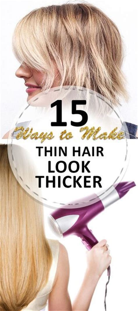 amazing tips thin hair thicker fine hair tips