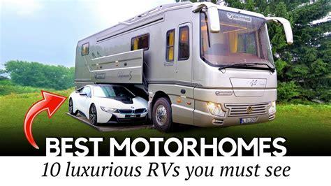 10 motorhomes luxury rvs rich afford 2019 edition