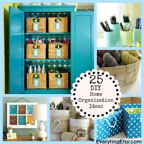 25 diy home organization ideas everythingetsy