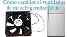 como checar el ventilador de un refrigerador como cambiar el ventilador de mi refrigerador