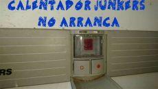 calentador junkers no arranca nada - No Enciende Calentador