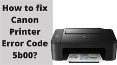 how to fix canon mp258 error code 5b00 fixed canon printer error code 5b00 1 855 847 1975