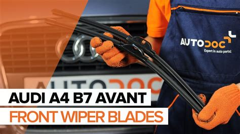 replace front wiper blades audi a4 b7 avant