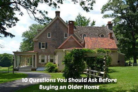 10 questions buying older home