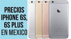 precios filtrados iphone 6s 6s plus en m 201 xico - Iphone 6s Plus Precio Mexico