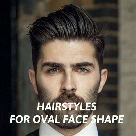 men hairstyles oval face shape oval face hairstyles