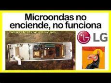 microondas no funciona microondas lg no enciende no funciona