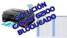 soluci 211 n de impresora canon g2100 reparar el error 006 bloqueado - Canon G3100 Parpadea Luz Naranja Y Verde