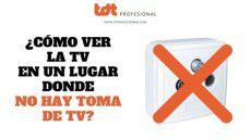 ver la tele sin toma antena c 243 mo ver la televisi 243 n toma de tv