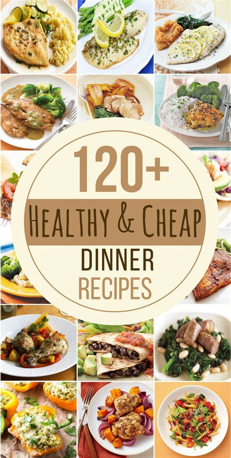 120 healthy cheap dinner recipes prudent penny pincher