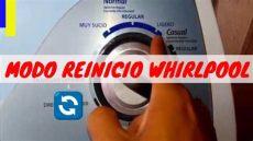 reiniciar lavadora modo calibracion lavadora whirpool o modo de reiniciar la lavadora whirlpool