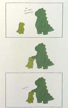 attention meme dinosaur do you need something attention i never done this liz climo comics comics