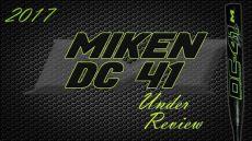 review 2017 miken dc41 usssa - 2017 Miken Dc41 Usssa Review