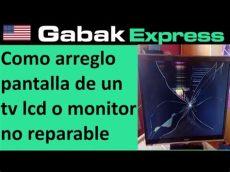 como arreglo pantalla rota de un tv lcd o monitor y que hacer si no tiene reparacion - Cuanto Cuesta Arreglar Pantalla Smart Tv