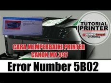 fix canon error p07 5b02 how to reset canon mx397 error number 5b02 canon mx397 eror 5b02 cara reset mx379