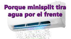 aire acondicionado split sale agua por el frente perdida de refrigerante por conexiones aires acondicionados